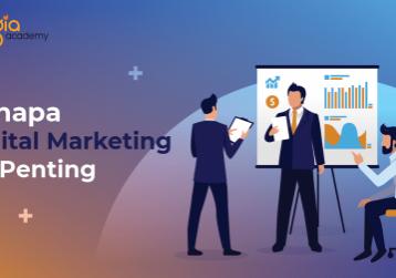 Kenapa Digital Marketing Itu Penting